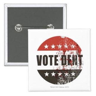 Pegatina de la abolladura del voto pin cuadrado