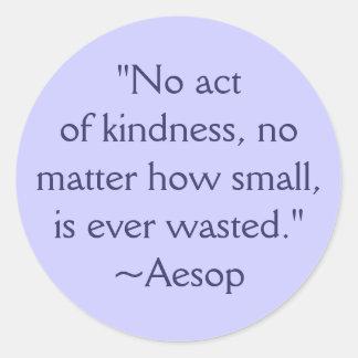Pegatina de la cita de la amabilidad de Esopo