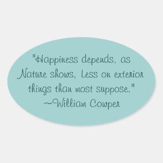 Pegatina de la cita de la felicidad de William Cow