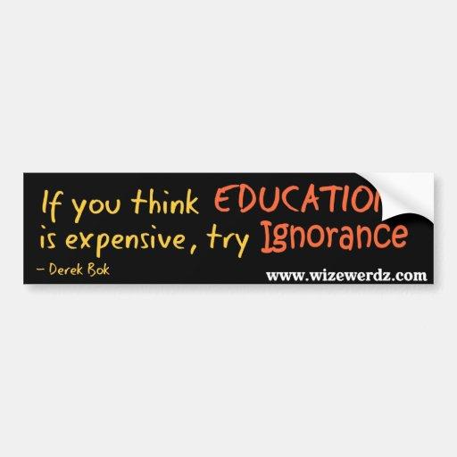 Pegatina de la ignorancia etiqueta de parachoque