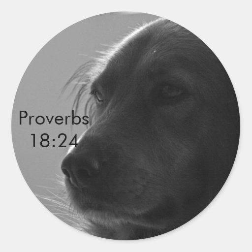 Pegatina del perro del 18:24 de los proverbios