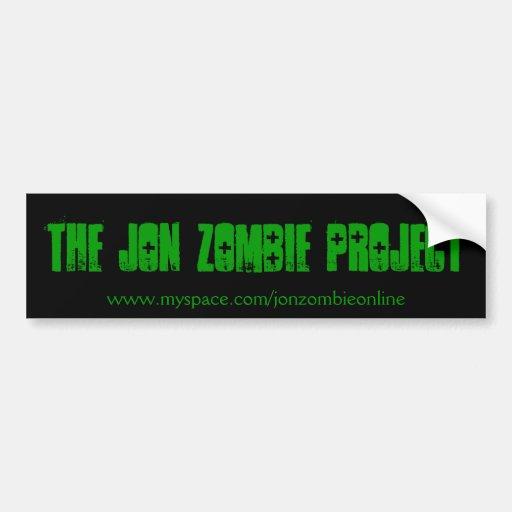 Pegatina del proyecto del zombi de Jon Pegatina De Parachoque