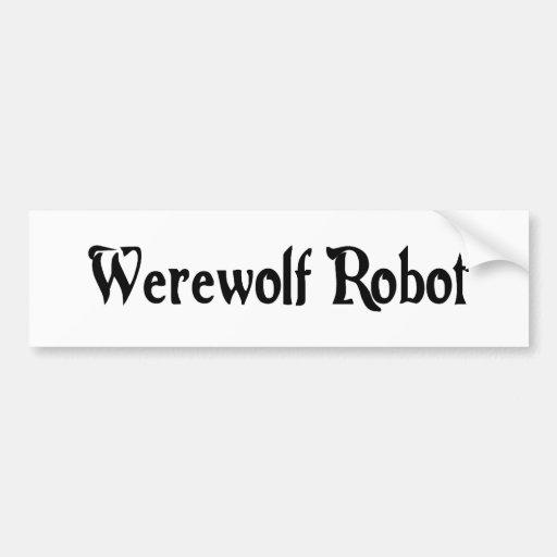 Pegatina del robot del hombre lobo pegatina de parachoque