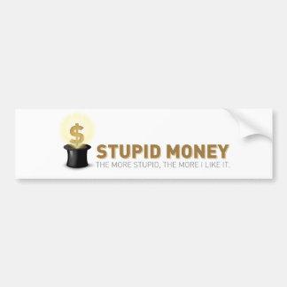 Pegatina estúpido del dinero pegatina para auto