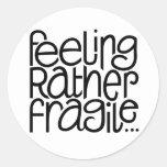 Pegatina frágil de sensación