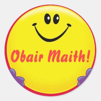 Pegatina irlandés Obair Maith de la recompensa =