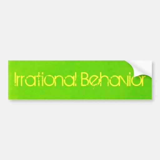 Pegatina irracional del comportamiento pegatina de parachoque