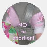 """¡Pegatina """"NO! ¡al aborto! """""""