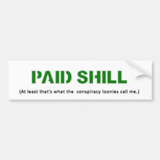 Pegatina pagado del Shill Pegatina De Parachoque