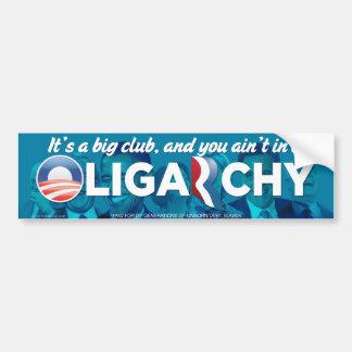 Pegatina para el parachoques 2012 de la oligarquía etiqueta de parachoque