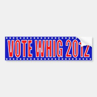 Pegatina para el parachoques 2012 del Whig del vot Pegatina De Parachoque