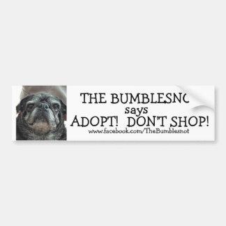 Pegatina para el parachoques de Bumblesnot: ¡Adopt Pegatina Para Auto
