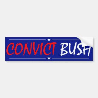 Pegatina para el parachoques de Bush del Convict Etiqueta De Parachoque