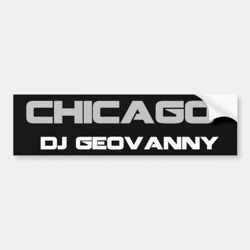 Pegatina para el parachoques de Chicago DJ Geovann Etiqueta De Parachoque
