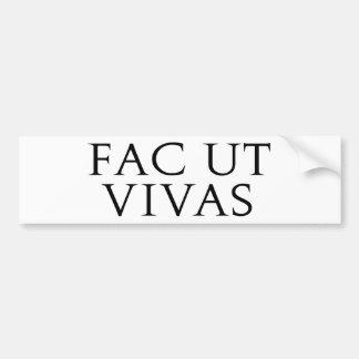 Pegatina para el parachoques de Fac Ut Vivas Etiqueta De Parachoque