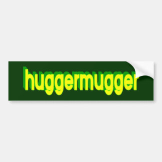 Pegatina para el parachoques de Huggermugger Pegatina Para Auto
