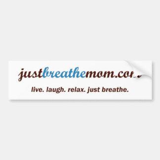 pegatina para el parachoques de JustBreatheMom.com Pegatina De Parachoque