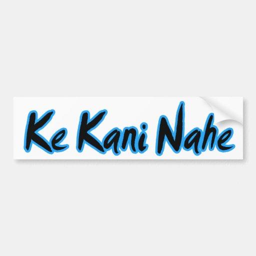 Pegatina para el parachoques de KE Kani Nahe Etiqueta De Parachoque