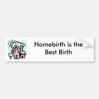 Pegatina para el parachoques de la Casa-Homebirth Pegatina Para Auto