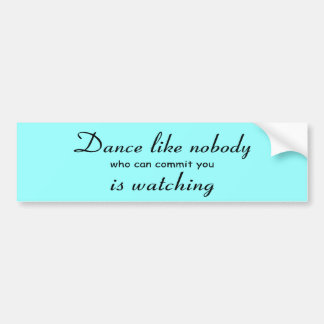 Pegatina para el parachoques de la danza etiqueta de parachoque