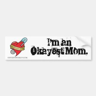 Pegatina para el parachoques de la mamá de Okayest Pegatina Para Auto