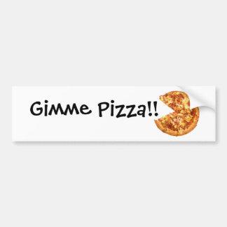 Pegatina para el parachoques de la pizza de Gimme Pegatina Para Auto