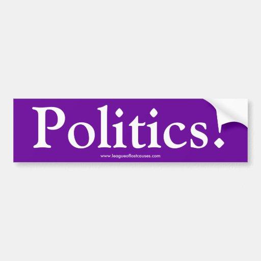 "Pegatina para el parachoques de la ""política"" pegatina de parachoque"