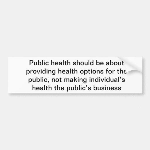 Pegatina para el parachoques de la salud pública pegatina para auto