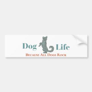 Pegatina para el parachoques de la vida del perro pegatina para auto