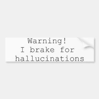 Pegatina para el parachoques de las alucinaciones pegatina para auto