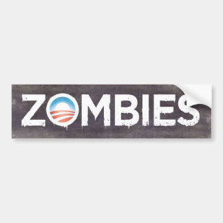 Pegatina para el parachoques de los zombis de Obam Etiqueta De Parachoque