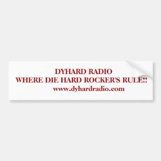 Pegatina para el parachoques de radio de Dyhard Pegatina Para Auto