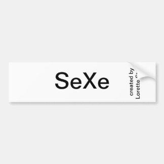 Pegatina para el parachoques de SeXe creada por Lo Pegatina Para Auto