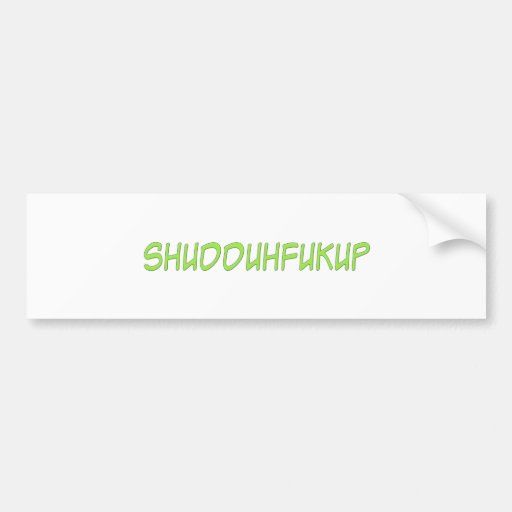 Pegatina para el parachoques de Shudduh Pegatina Para Auto