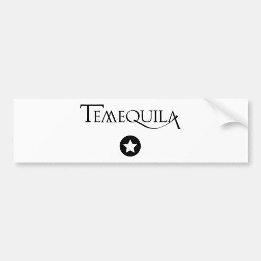 Pegatina para el parachoques de Temequila Etiqueta De Parachoque