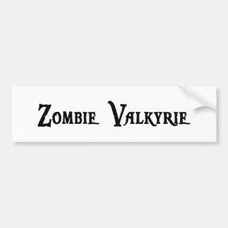 Pegatina para el parachoques de Valkyrie del zombi Pegatina Para Auto