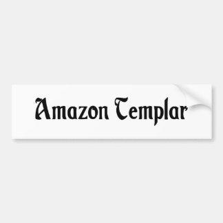 Pegatina para el parachoques del Amazonas Templar Pegatina De Parachoque