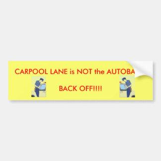 Pegatina para el parachoques del carril de Carpool Pegatina Para Auto