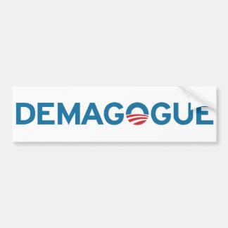 Pegatina para el parachoques del DEMAGOGO de Obama Etiqueta De Parachoque