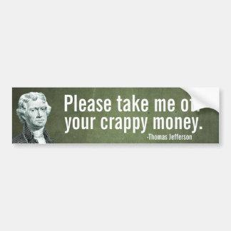 Pegatina para el parachoques del dinero de Jeffers Pegatina Para Auto