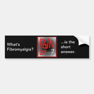 Pegatina para el parachoques del dolor 24/7 pegatina de parachoque