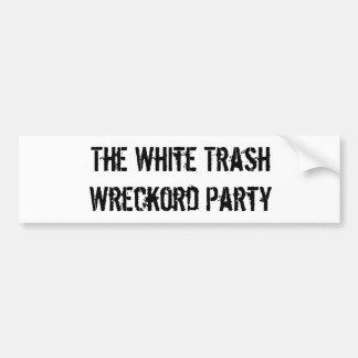Pegatina para el parachoques del fiesta de Wreckor Etiqueta De Parachoque