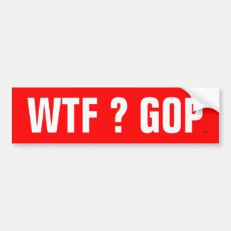 Pegatina para el parachoques del GOP de WTF Pegatina Para Auto