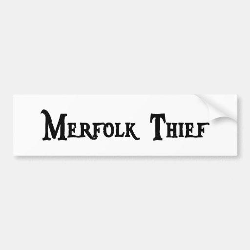 Pegatina para el parachoques del ladrón de Merfolk Pegatina De Parachoque