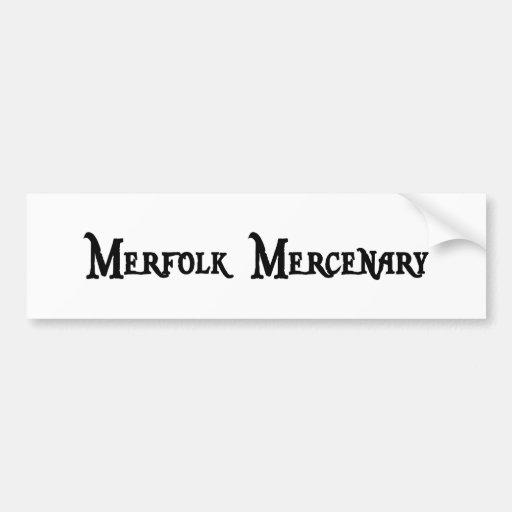Pegatina para el parachoques del mercenario de Mer Etiqueta De Parachoque