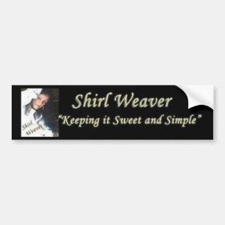 Pegatina para el parachoques del tejedor de Shirl Pegatina Para Auto
