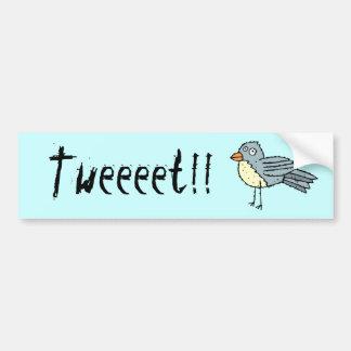 ¡Pegatina para el parachoques enrrollada Tweeeet d Etiqueta De Parachoque