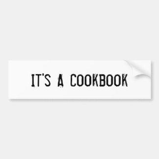 Pegatina para el parachoques Es un libro de coci Etiqueta De Parachoque