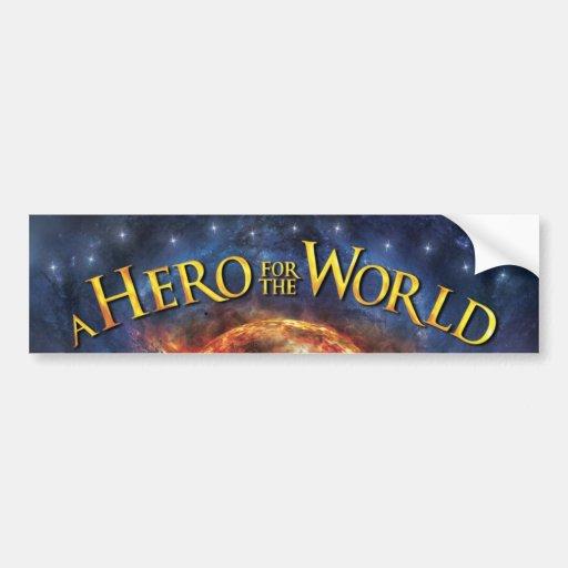 Pegatina para el parachoques - héroe para el mundo pegatina para auto
