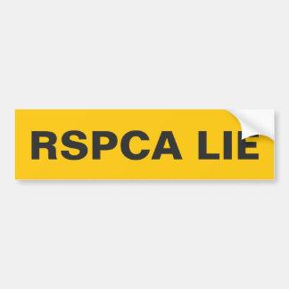 Pegatina para el parachoques la mentira de RSPCA Pegatina Para Auto